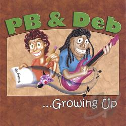 PB & Deb - Growing Up CD Cover Art