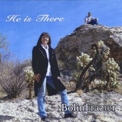 Bolinfrazier - He Is There CD Cover Art