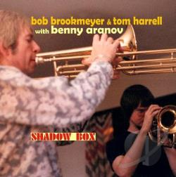 Aranov, Ben / Aronov, Benny / Brookmeyer, Bob / Harrell, Tom - Shadow Box CD Cover Art