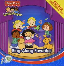 Fisher-Price / Various Artists - Little People: Sing-Along Favorites CD Cover Art