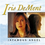 Dement, Iris - Infamous Angel CD Cover Art