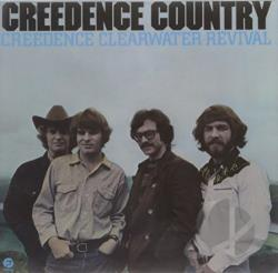 Creedence Clearwater Revival - Creedence Country CD Cover Art