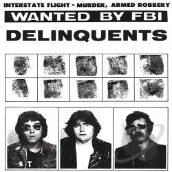 Delinquents - It Is What It Ain't CD Cover Art