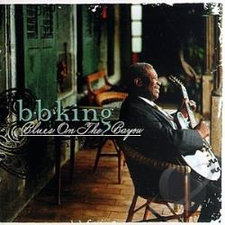 King, B.B. - Blues on the Bayou CD Cover Art