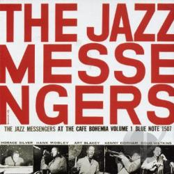 Blakey,  Art & The Jazz Messengers - At the Cafe Bohemia, Vol. 1 CD Cover Art