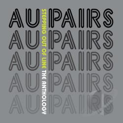 Au Pairs - Stepping Out Of Line: The Anthology CD Cover Art