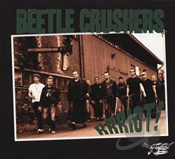 Beetle Crushers - Rrriot! CD Cover Art