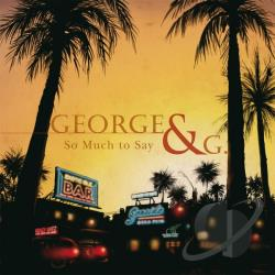 George & G / Grunwald, Georg - So Much To Say CD Cover Art