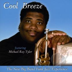 Tyler, Michael Ray - Cool Breeze CD Cover Art
