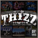 Mac Dre - Best of Thizz: 1999-2004 CD Cover Art