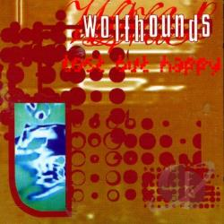 Wolfhounds - Lost But Happy: 1986-1990 CD Cover Art