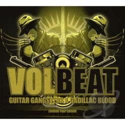 VolBeat - Guitar Gansters & Cadillac Blood CD Cover Art