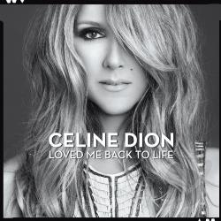 Dion, Celine - Loved Me Back to Life CD Cover Art