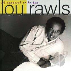 Rawls, Lou - It's Supposed To Be Fun CD Cover Art