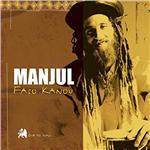 Manjul - Faso Kanou: Dub To Mali CD Cover Art