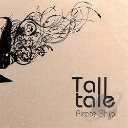 Tall Tale - Pirate Ship CD Cover Art
