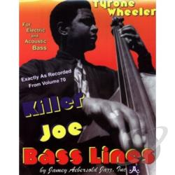Killer Joe Bass Lines - Transcribed From Volume 70 Cover Art