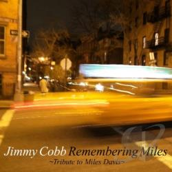 Jimmy Cobb (Drums) - Remembering Miles: Tribute to Miles Davis SA Cover Art