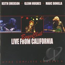 Bonilla, Marc / Emerson, Keith / Hughes, Glenn - Boys Club: Live from California CD Cover Art