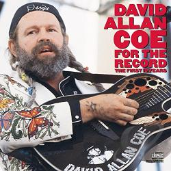 Coe, David Allan - For the Record: The First 10 Years CD Cover Art