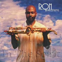 Brown, Ron - In the Spirit CD Cover Art