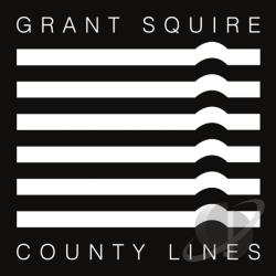 Grant Squire - County Lines CD Cover Art