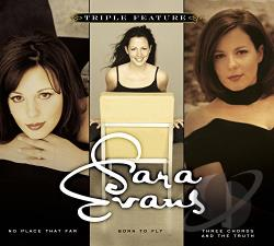 Evans, Sara - Triple Feature CD Cover Art