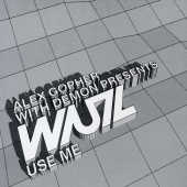 Gopher, Alex Presents Wuz - Use Me DS Cover Art