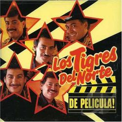 Los Tigres Del Norte - De Pelicula CD Cover Art