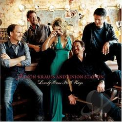 Krauss, Alison / Union Station - Lonely Runs Both Ways CD Cover Art