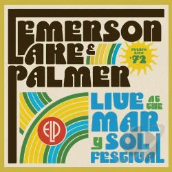 Emerson, Lake, And Palmer - Live at the Mar y Sol Festival '72 CD Cover Art