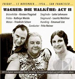Flagstad / Lehmann / Melchior / Wagner - Wagner: Die Walkure: Act 2 (San Francisco, 13/11/1936) CD Cover Art