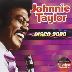Taylor, Johnnie - Disco 9000 CD Cover Art