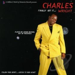 Wright, Charles - Finally Got It... Wright CD Cover Art
