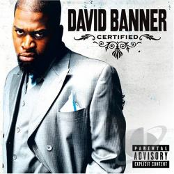 Banner, David - Certified CD Cover Art