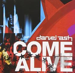 Ash, Daniel - Come Alive CD Cover Art