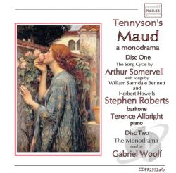 Allbright / Howells / Roberts / Somervell / Woolf - Tennyson's Maud CD Cover Art