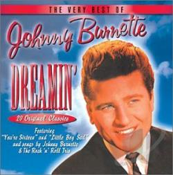 Burnette, Johnny - Dreamin': Very Best of Johnny Burnette CD Cover Art