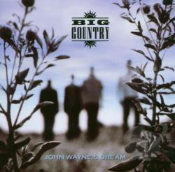 Big Country - John Wayne's Dream CD Cover Art