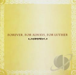 Forever, For Always, For Luther CD Cover Art