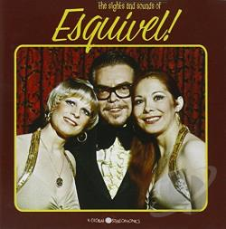 Esquivel - Sights and Sounds of Esquivel CD Cover Art