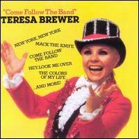 Brewer, Teresa - Come Follow The Band CD Cover Art