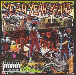 Yeah Yeah Yeah's - Fever to Tell CD Cover Art