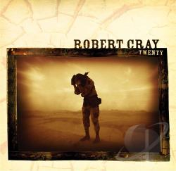 Cray, Robert - Twenty CD Cover Art