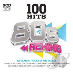 100 Hits: 80s Rewind CD Cover Art