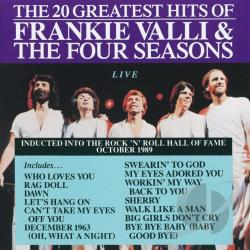 Valli, Frankie & The Four Seasons - 20 Greatest Hits: Live CD Cover Art