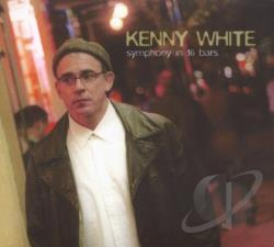 White, Kenny - Symphony in 16 Bars CD Cover Art