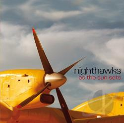 Nighthawks - As the Sun Sets CD Cover Art