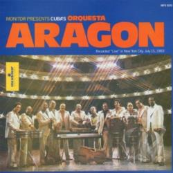 Aragon, Orquesta - Cuba's Orquesta Aragon Recorded Live in New York CD Cover Art