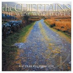 Chieftains - Wide World Over: A 40 Year Celebration CD Cover Art